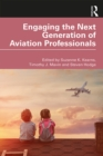 Engaging the Next Generation of Aviation Professionals - eBook