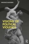 Visions of Political Violence - eBook