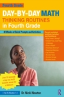 Day-by-Day Math Thinking Routines in Fourth Grade : 40 Weeks of Quick Prompts and Activities - eBook