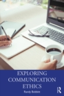 Exploring Communication Ethics : A Socratic Approach - eBook