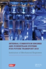Internal Combustion Engines and Powertrain Systems for Future Transport 2019 : Proceedings of the International Conference on Internal Combustion Engines and Powertrain Systems for Future Transport, ( - eBook