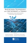 Blockchain Technology and the Internet of Things : Challenges and Applications in Bitcoin and Security - eBook