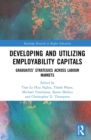 Developing and Utilizing Employability Capitals : Graduates' Strategies across Labour Markets - eBook