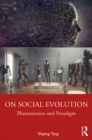 On Social Evolution : Phenomenon and Paradigm - eBook