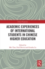 Academic Experiences of International Students in Chinese Higher Education - eBook