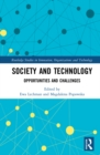 Society and Technology : Opportunities and Challenges - eBook