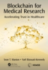 Blockchain for Medical Research : Accelerating Trust in Healthcare - eBook