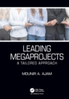 Leading Megaprojects : A Tailored Approach - eBook