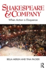 Shakespeare & Company : When Action is Eloquence - eBook