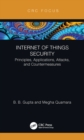 Internet of Things Security : Principles, Applications, Attacks, and Countermeasures - eBook