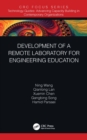 Development of a Remote Laboratory for Engineering Education - eBook