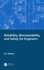 Reliability, Maintainability, and Safety for Engineers - eBook