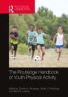 The Routledge Handbook of Youth Physical Activity - eBook