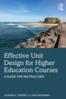 Effective Unit Design for Higher Education Courses : A Guide for Instructors - eBook