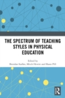 The Spectrum of Teaching Styles in Physical Education - eBook