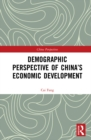 Demographic Perspective of China's Economic Development - eBook