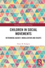 Children in Social Movements : Rethinking Agency, Mobilization and Rights - eBook
