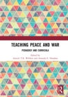 Teaching Peace and War : Pedagogy and Curricula - eBook