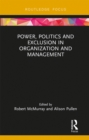Power, Politics and Exclusion in Organization and Management - eBook