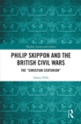 "Philip Skippon and the British Civil Wars : The ""Christian Centurion"" - eBook"