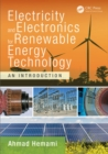 Electricity and Electronics for Renewable Energy Technology : An Introduction - eBook