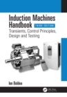 Induction Machines Handbook : Transients, Control Principles, Design and Testing - eBook