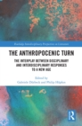 The Anthropocenic Turn : The Interplay between Disciplinary and Interdisciplinary Responses to a New Age - eBook