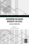 Governing Religious Diversity in Cities : Critical Perspectives - eBook