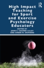 High Impact Teaching for Sport and Exercise Psychology Educators - eBook
