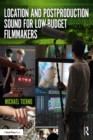 Location and Postproduction Sound for Low-Budget Filmmakers - eBook