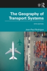 The Geography of Transport Systems - eBook
