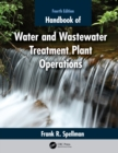 Handbook of Water and Wastewater Treatment Plant Operations - eBook