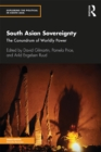 South Asian Sovereignty : The Conundrum of Worldly Power - eBook