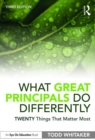 What Great Principals Do Differently : Twenty Things That Matter Most - eBook