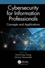 Cybersecurity for Information Professionals : Concepts and Applications - eBook