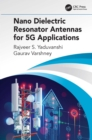 Nano Dielectric Resonator Antennas for 5G Applications - eBook