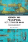 Aesthetic and Philosophical Reflections on Mood : Stimmung and Modernity - eBook