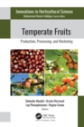 Temperate Fruits : Production, Processing, and Marketing - eBook