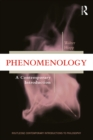 Phenomenology : A Contemporary Introduction - eBook