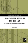 Shareholder Activism and the Law : The Future of US Corporate Governance - eBook