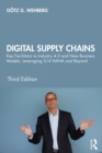 Digital Supply Chains : Key Facilitator to Industry 4.0 and New Business Models, Leveraging S/4 HANA and Beyond - eBook
