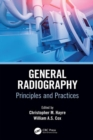 General Radiography : Principles and Practices - eBook
