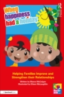 When Happiness Had a Holiday: Helping Families Improve and Strengthen their Relationships : A Professional Resource - eBook
