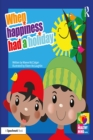 When Happiness Had a Holiday: Helping Families Improve and Strengthen their Relationships : A Therapeutic Storybook - eBook
