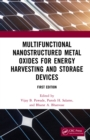 Multifunctional Nanostructured Metal Oxides for Energy Harvesting and Storage Devices - eBook