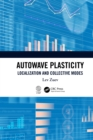 Autowave Plasticity : Localization and Collective Modes - eBook