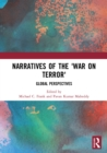 Narratives of the War on Terror : Global Perspectives - eBook
