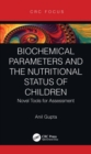 Biochemical Parameters and the Nutritional Status of Children : Novel Tools for Assessment - eBook