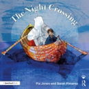 The Night Crossing : A Lullaby For Children On Life's Last Journey - eBook