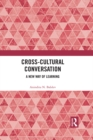 Cross-Cultural Conversation : A New Way of Learning - eBook